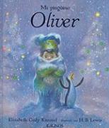Mi Pinguino Oliver = My Penguin Osbert - Kimmel, Elizabeth Cody