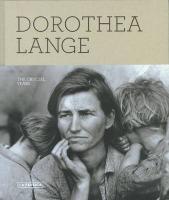 Dorothea Lange: The Crucial Years (Libros de autor)