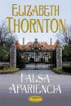 Falsa Apariencia = Whisper His Name - Thornton, Elizabeth