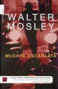 Muerte Escarlata - Mosley, Walter