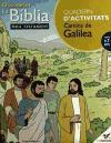 CAMINS DE GALILEA DESCOBRIM LA BIBLIA -QUADERN