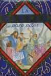 BIBLIA PARA NIÑOS,LA MORADA