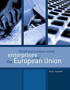 Small and medium-sized enterprises and the European Union - Vesterdorf, Peter L.