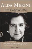 ALDA MERINI - ETERNAMENTE VIVO