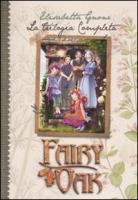 La trilogia completa. Fairy Oak - Gnone, Elisabetta