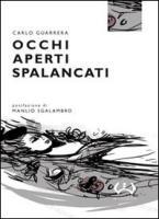 Occhi aperti spalancati - Guarrera, Carlo