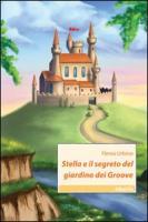 Stella e il segreto del giardino dei Groove - Urbino, Ylenia