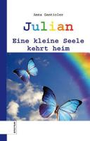 Julian: Eine kleine Seele kehrt heim