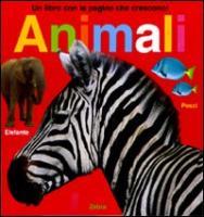 Un libro con le pagine che crescono! Animali - Boyd, Natalie; Ryan, Jo