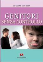 Genitori senza controllo - De Vita, Loredana
