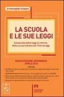 La scuola e le sue leggi. Compendio delle leggi di Riforma della scuola italiana dal 1924 ad oggi. Con CD-ROM - Scipioni, Ermenegildo