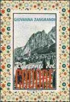 Racconti del Cadore - Zangrandi, Giovanna