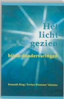 Het licht gezien / druk 1 - Ring, K.; Valarino, E. Elseasser
