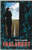 Faalangst / druk 7 - Langedijk, P.