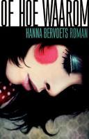 Of hoe waarom / druk 1 - Bervoets, Hanna