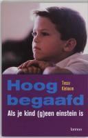 Hoogbegaafd / druk 1 - Kieboom, T.