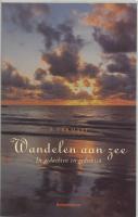 Wandelen aan zee / druk 1 - Vermaat, P.