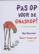 Pas op voor de Gnaskop ! / druk 1 - Silverstein, S.