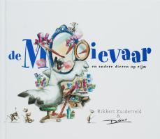 De mooievaar / druk 1 - Zuiderveld, R.
