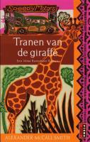 Tranen van de giraffe / druk 4 - Smith, Alexander MacCall