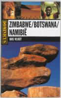 Zimbabwe / Botswana / Namibie / druk 1 - Vlugt, B.