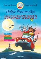Dolfje Weerwolfje Vakantieboek / druk 1 - Loon, P. van