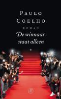 De winnaar staat alleen / druk 1 - Coelho, P.