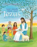 Leer steeds meer over Jezus / druk 1 - Goodings, C.
