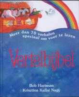Vertelbijbel / druk 1 - Hartman, B.