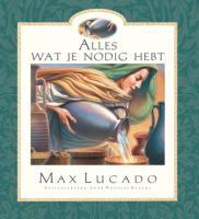Alles wat je nodig hebt / druk 1 - Lucado, Max