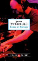 Chaos en rumoer / druk 7 - Zwagerman, Joost