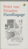 Handbagage / druk Heruitgave - Straaten, P. van