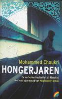Hongerjaren / druk 1 - Choukri, M.