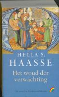 Het woud der verwachting / druk 1 - Haasse, Hella S.