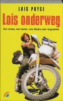 Lois onderweg / druk 1 - Pryce, L.