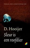 Sleur is een roofdier / druk 1 - Hooijer, D.