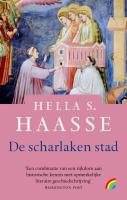 De scharlaken stad / druk 1 - Haasse, Hella S.