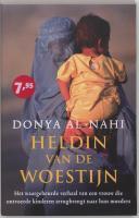 Heldin van de woestijn / druk 1 - Al-Nahi, D.