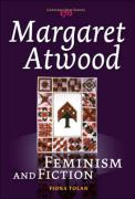 Margaret Atwood: Feminism and Fiction. (Costerus New Series)