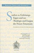 Studien zu Einleitungsfragen und zur Theologie und Exegese des Neuen Testaments: Gesammelte Aufsatze von Peter Dschulnigg R Hoffner Editor