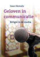 Geloven in communicatie / druk 1 - Hemels, J.