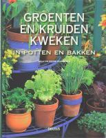 Groenten en kruiden kweken in potten en bakken / druk 1 - Tourmente, N.; Tourmente, P.