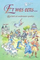 Er was eens ... een boek vol wondermooie sprookjes / druk 1