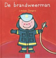 De brandweerman / druk 1 - Slegers, L.