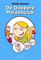 De Dappere Meidenclub / druk 1 - Bosman, B.