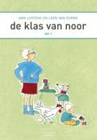 De klas van Noor / druk 1 - Lootens, A.