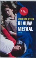Blauw metaal / Midprice / druk 1 - Otten, C.