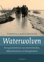 Waterwolven / druk 1 - Rooijendijk, C.