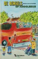 De Bengels / Op schoolreisje / druk 1 - Coolwijk, M. van de