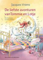 De liefste avonturen van Tommie en Lotje / druk 5 - Vriens, J.